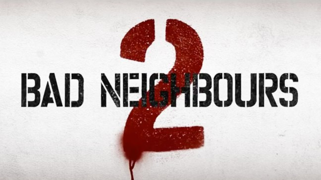 Bad-Neighbours-2-TC-1